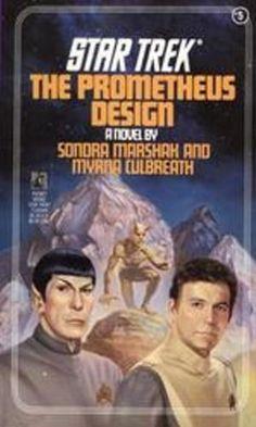 The Prometheus Design (Star Trek: The Original Series)