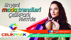 En yeni moda trendleri  ÇelikPark AVM'de Park, Parks