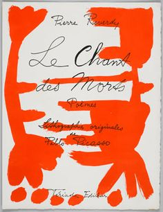 Pierre Reverdy, Le chant des morts (The Song of the Dead), with artwork and cover by Pablo Picasso, 1948.