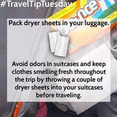 #TravelTipTuesday Pack dryer sheets in your luggage. Avoid odors in suitcases and keep clothes smelling fresh throughout the trip by throwing a couple of dryer sheets into your suitcases before traveling.