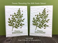 Forever Flourishing Dies with Rustic Retreat Kay Kalthoff Stamping to Share Birthday Wishes, Birthday Cards, Happpy Birthday, Diy Craft Projects, Diy Crafts, Specialty Paper, Ferns, Stampin Up Cards, Note Cards