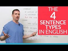The 4 English Sentence Types – simple, compound, complex, compound-complex · engVid