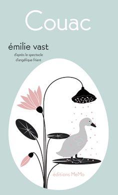Couac / Emilie Vast. - editions MeMo, 2015