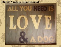 Awesome tutorial for how to achieve a vintage sign look out of a blank canvas. I made stencils using a cricut machine & spray adhesive then hand painted the words. I had all the paint on hand so I just had to buy a cheap canvas & did all the steps in a day. Love it!