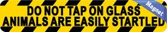 in x 2in Do Not Tap On Glass Magnet Magnetic Sign Decal Magnets Decals  $9.99  5 in stock   Add to cart SKU: MB-80-396 Category: Signs and Symbols Share this:   PrintEmail Description