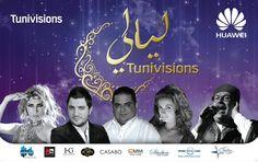Tunivisions et Huawei vous présentent Layeli Tunivisions avec une sélection de grandes stars de la chanson Tunisienne
