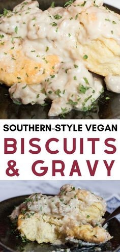 Southern-Style vegan biscuits and gravy are the perfect southern comfort food! | vegan gravy recipe | vegan biscuits recipe | vegan comfort food recipe | vegan southern cooking | biscuits and gravy recipe for vegetarians #biscuitsandgravy #biscuits #vegan #veganrecipes
