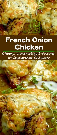 French Onion Chicken: caramelized onions under melted gooey cheese all atop braised tender chicken with a French onion style sauce. An excellent option for dinner with friends, but your family will want it for a weeknight dinner option!
