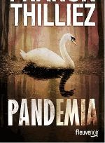 Pandemia. Roman policier français. Lecture à recommander Bons Romans, Lectures