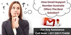 Read this blog and know how Gmail support number Australia offers the best solution. If you are facing any hindrance while operating Gmail and you need the help, you can contact our toll-free #GmailTechnicalSupportNumber +(61)283173468 for services.