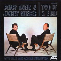 Bobby Darin & Johnny Mercer With Billy May And His Orchestra - Two Of A Kind at Discogs