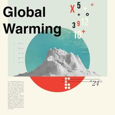 "Poster made of collage in the style of Cristiana Couceiro by respecting this mixture of modernism and vintage.The the subject matter was ""global warming""."