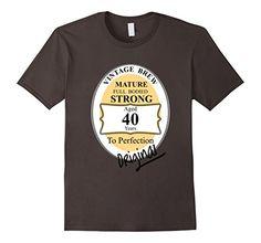 Men's Funny Novelty 40th Birthday Vintage Beer Label Grap... https://www.amazon.com/dp/B01I7BNP6O/ref=cm_sw_r_pi_dp_2ixGxbPM27Z6B  https://www.birthdays.durban