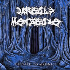 GERATHRASH - extreme metal: Dargolf Metzgore - The Path To Madness (2014)   Me...