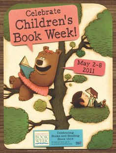 Children's Book Week Is the National Celebration of Books and Reading for Youth. Since Children's Book Week has been celebrated cou. Library Posters, Reading Posters, Poster Ads, Poster Prints, Custom Posters, Vintage Posters, Children's Book Week, Elementary School Library, Retro Ads