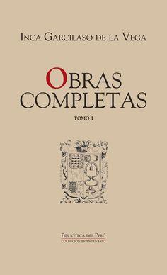 """Noticia: Presentarán las """"Obras Completas"""" del Inca Garcilaso de la Vega"""