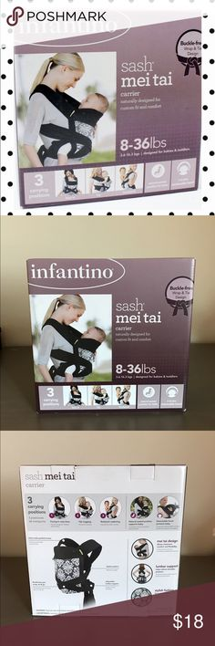 Sash Mei Tai Baby Carrier  NEW in a box. Never used.       Manufacturer Suggested Age: Newborn and Up Minimum Age: Newborn Minimum Weight Supported: 8.000 pounds Maximum Weight Capacity: 36.000 pounds Material: Polyurethane Foam Care and Cleaning: Machine Wash Certifications: Meets ASTM Standards Dimensions: 74.000 inchesW x 12.000 inchesD x 12.000 inchesL infantino Other