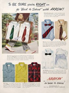 1950 Arrow Shirts Ad - Be Sure You're Right - Back to School Clothes - College Student - Prep School - Sharp Dressed Man Back To School Outfits, Going Back To School, 1950s Fashion Menswear, Vintage Advertisements, Ads, Yellow Socks, Arrow Shirts, Prep School, Sharp Dressed Man