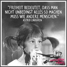 Bildergebnis für astrid lindgren zitate - Home Decor Wholesalers Valentine's Day Quotes, Words Quotes, Love Quotes, Inspirational Quotes, Sayings, German Quotes, True Words, Slogan, Quote Of The Day