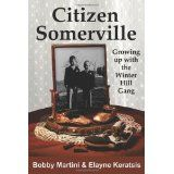 Citizen Somerville: Growing up with the Winter Hill Gang (Paperback)By Elayne Keratsis