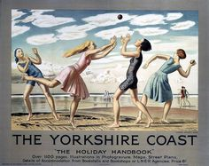 """The Yorkshire Coast"" Girls play ball on the beach. London and North Eastern Railway advertisement for seaside holidays in Yorkshire. Greeting card from a poster in the National Railway Museum collection. Posters Uk, Railway Posters, Poster Ads, Poster Prints, Beach Posters, Train Posters, Retro Posters, Art Print, British Travel"