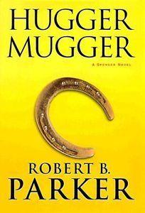 Hugger Mugger by Robert B. Parker HC DJ