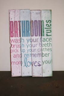 Great tutorial for making this beyond adorable bathroom rules sign!  I really want one!