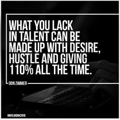 Give 110%! #entrepreneur #ProductiveShapeLife - view more at ProductiveShapeLife.com