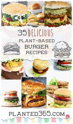 35 Delicious Plant Based Burger Recipes Vegan Burgers Easy to Make Planted365 PIN IT Vegan Lentil Burger, Vegan Mushroom Burger, Lentil Burgers, Vegan Burgers, Falafel Burgers, Vegan Breakfast Recipes, Delicious Vegan Recipes, Healthy Recipes, Homemade Veggie Burgers