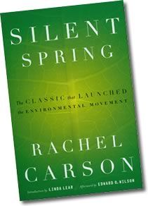 Credited with altering the course of history..the outcry following publication of Rachel Carson's Silent Spring in 1962 forced the banning of DDT and resulted in revolutionary changes in the laws affecting our air, land and water. Carson is often credited as the single individual who launched the environmental movement.