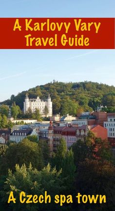 Here's a travel guide for Karlovy Vary, a glam spa town in the Czech Republic. If you're looking for things to do, this will help you plan your trip.