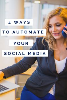 4 Steps to Automate Your Social Media