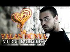 İZLEYİN : http://youtu.be/dnfl0EgF4O0 LÜTFEN ABONE OLUN!   DİĞER VİDEOLAR İÇİN: http://www.youtube.com/user/BERKDESIGNN  Facebook'ta Beğen - Like : http://www.facebook.com/Hadise    Murat Dalkılıç - Yalan Dünya / Orjinal Şarkı / 2012 Yeni Şarkı    2012 Murat Dalkılıç Yalan Dünya    Söz: İsra Gülümser  Müzik/Aranje: İskender Paydaş  Vokal: Pelin Yılmaz      H...
