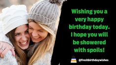 Birthday Wishes for Best Friend Female in HD - Happy Birthday Wishes Uncle Birthday Quotes, Happy Birthday Quotes For Her, Birthday Wishes For Women, Happy Birthday Today, Inspirational Birthday Wishes, Funny Girl Quotes, Elegant Girl, Special Girl, Girl Humor