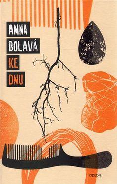 Ke dnu :: Anna Bolavá