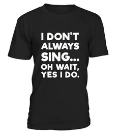 Whether they're in the car, shower, at home, or performing, singers rock! Here's a singing humor tee shirt for the amateur or professional vocalist singer in your life. Great singer, songwriter or lyricist pun shirt for kids in choir or adults.   We all love to sing. If you're constantly holding a fake microphone and singing or shouting out loud, this is the best tshirt. Birthday gift idea or Christmas present novelty themed item. Printed to be fitted, for a looser fit please...