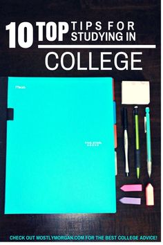 Be successful in college. Check out the 10 top tips for studying in college. #collegetips #study