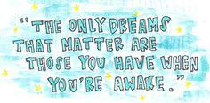 dreams that matter.