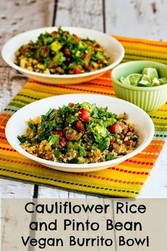 Cauliflower Rice and Pinto Bean Vegan Burrito Bowl is a perfect main dish for #MeatlessMonday!  We loved this recipe that's #GlutenFree, and there's also a variation for #LowCarb if you don't want pinto beans. [from KalynsKitchen.com]