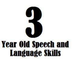 3 year old speech and language skills