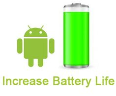 Increase your Android Smartphone battery by two times..! Check it out..!