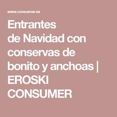 Entrantes deNavidadcon conservas de bonito y anchoas | EROSKI CONSUMER