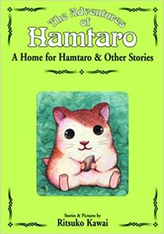 A Home for Hamtaro and Other Stories (The Adventures of Hamtaro, Vol. 1): Ritsuko Kawai: 0782009111733: Amazon.com: Books