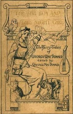 Photogen and Nycteris, or the Day Boy and the Night Girl, by George MacDonald...my favorite fairy tale! Read it here!