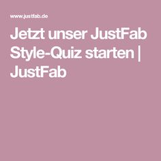 Jetzt unser JustFab Style-Quiz starten | JustFab