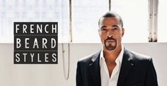French Beard Styles for men