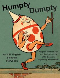 RISE eBooks Presents: Humpty Dumpty | http://paperloveanddreams.com/book/812283884/rise-ebooks-presents-humpty-dumpty | RISE (Reading Involves Shared Experience) ebooks are produced by a collaboration of students at Gallaudet University and Swarthmore College, under the guidance of Prof. Gene Mirus and Prof. Donna Jo Napoli. They are designed to delight deaf children and the adults who share the books with them, whether those adults be comfortable signers or not. The goal is to promote…