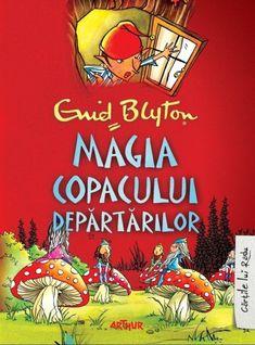 Magia Copacului Departarilor - Enid Blyton -  - Beth, Frannie si Joe sunt deja vizitatori obisnuiti ai Copacului Departarilor. Pentru o perioada vine sa locuias Enid Blyton, Kids Reading, Books To Read, Comic Books, Comics, Art, Study, School, Reading Club