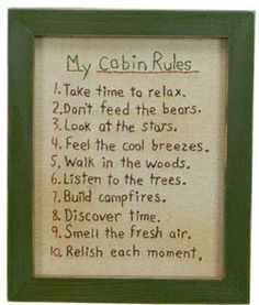 Rules for The Cabin!