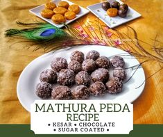 Mathura Peda or Mawa Peda is an easy Indian Sweet preparation. This article includes recipes of Kesar Peda * Chocolate Peda * Sugar Mathura Peda Peda Recipe, Chocolate Coating, Cooking Recipes, Posts, Homemade, Drinks, Breakfast, Amazing, Sweet